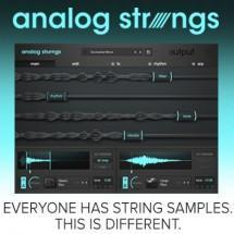 Output release Analog Strings - a new approach to strings