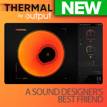NEW RELEASE: Output Thermal interactive distortion effect