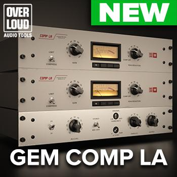 NEW RELEASE: Overloud Gem Comp LA
