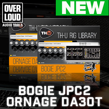 NEW RELEASE: Overloud Choptones Ornage DA30T and Choptones Bogie JPC2  (John Petrucci signature)
