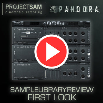 SampleLibraryReview - First look at ProjectSAM S4 Pandora