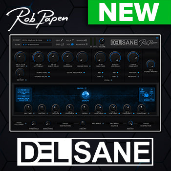 NEW! Rob Papen DelSane: A Creative Delay FX Plugin