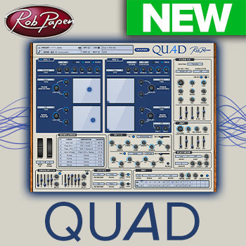 NEW RELEASE: Rob Papen Quad virtual synth