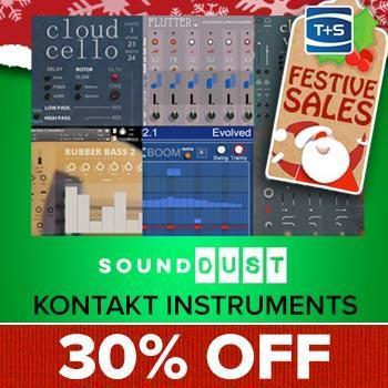 ENDS 21ST DECEMBER - Save 30% off all Sound Dust Kontakt Instruments