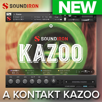 NEW RELEASE: Soundiron Kazoo 2.0