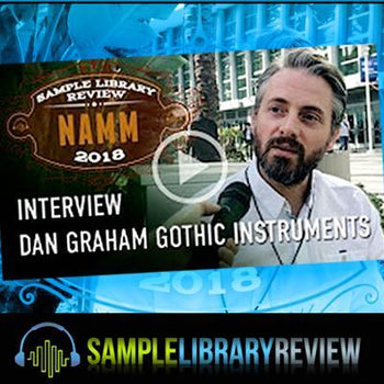 Sample Library Review talks to Gothic Instruments' Dan Graham