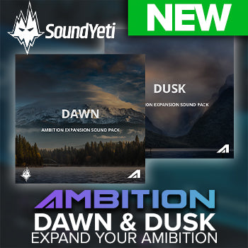 NEW RELEASE: Sound Yeti Release two new Ambition Expansions Dusk and Dawn!