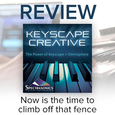 REVIEW: Spectrasonics Keyscape Creative library