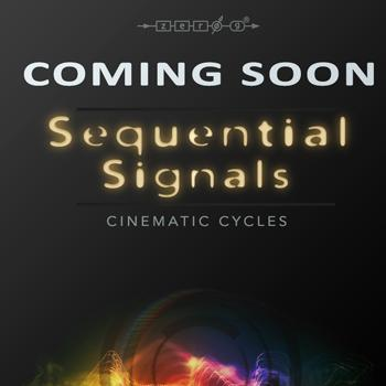 COMING SOON.... Zero-G announce Sequential Signals - Cinematic Cycles for Kontakt