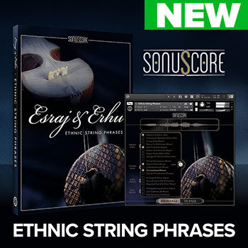NEW RELEASE: Sonuscore Esraj and Erhu Ethnic String Phrases