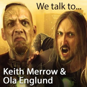 We talk to Metal Guitar Gods 3's Keith Merrow and Ola Englund