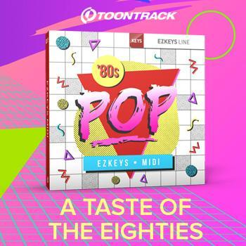 Toontrack release Eighties Pop EZkeys MIDI Pack