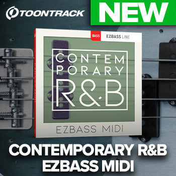 NEW RELEASE: Toontrack Contemporary R&B EZbass MIDI