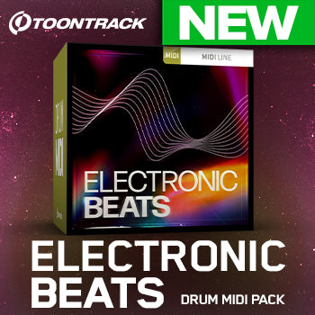 NEW RELEASE: Toontrack Electronic Beats Drum MIDI Pack