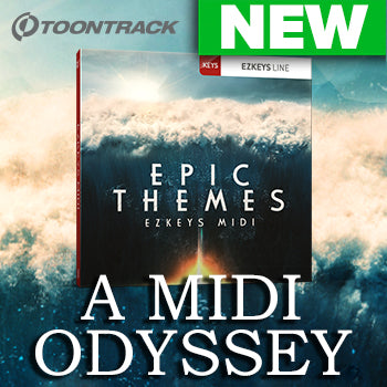 NEW RELEASE: Toontrack EZkeys Epic Themes MIDI Pack