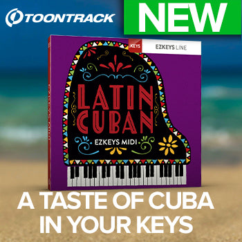NEW RELEASE: Toontrack EZkeys Latin Cuban MIDI Pack