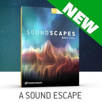 NEW RELEASE: Toontrack Release Soundscapes the latest EZmix pack!