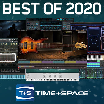 Time+Space VST Plugin Highlights of 2020