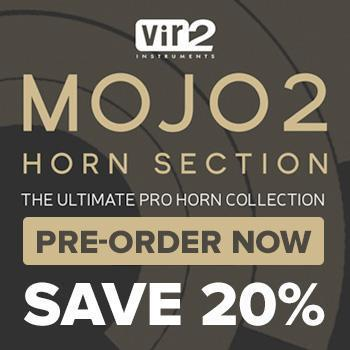 NEW RELEASE: Vir2 have found their Mojo with MOJO 2 - Horn Section