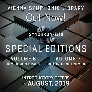 ENDS 31ST AUGUST - Up to 30% off new VSL SYNCHRON-ized & VI Special Editions!