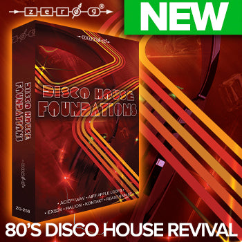 NEW RELEASE: Zero-G Disco House Foundations