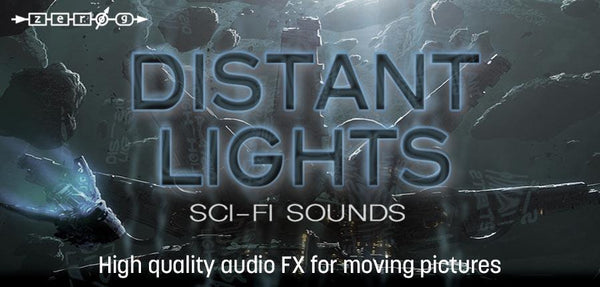 New Zero-G Distant Lights Sci-Fi Sounds