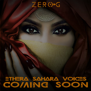 Coming Soon - Zero-G Ethera Gold Sahara Voices