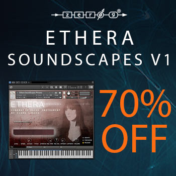 FLASH DEAL - 70% off Zero-G's Ethera Soundscapes v1.2