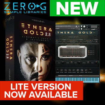 NEW RELEASE: Zero-G Ethera Gold 2.5 LITE