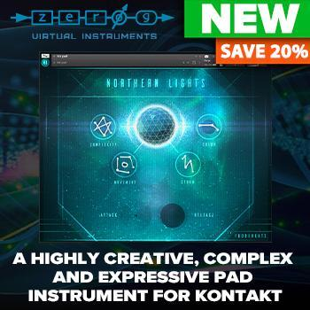 NEW RELEASE: Zero-G Northern Lights Pad Machine for KONTAKT - Out Now!!