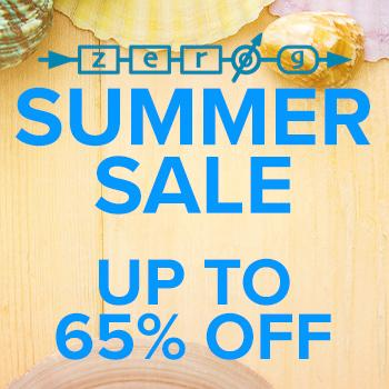 ENDS 19TH AUGUST - The 2019 Zero-G Summer Sale starts now! SAVE UP TO 65%