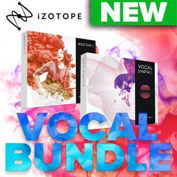 BRAND NEW FROM IZOTOPE: Vocal Bundle