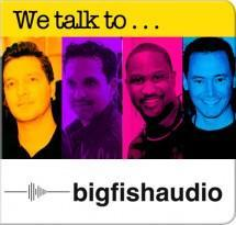We reel in the Big Fish Audio guys for a chat...