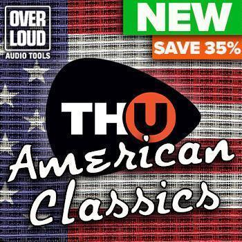 NEW RELEASE: Overloud TH-U American Classics Rig Library