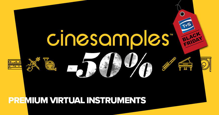 50% OFF ALL CINESAMPLES VIRTUAL INSTRUMENTS