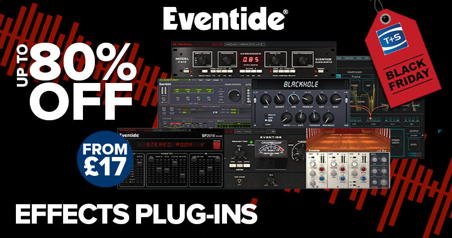 UP TO 80% OFF EVENTIDE PLUGINS