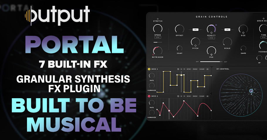 output portal granular synthesis fx plug in