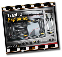 Download Groove 3 iZotope Trash 2 Explained Tutorial