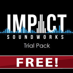 FREE Impact Soundworks Trial Pack