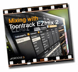Download Groove 3 Mixing with Toontrack EZmix 2