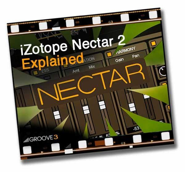 Groove 3 Nectar 2 Explained – Time+Space