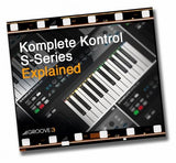 Download Groove 3 Komplete Kontrol S-Series Explained
