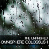 Download The Unfinished Omnisphere Colossus II