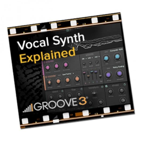 Download Groove 3 iZotope VocalSynth Explained