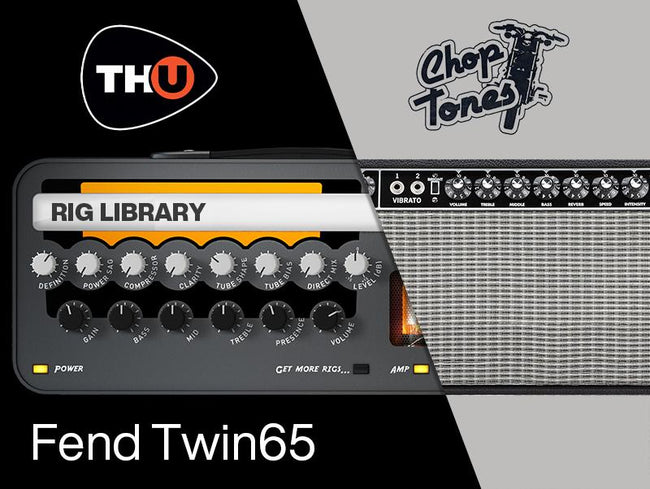 Overloud Choptones Fend Twin65 TH-U Rig Library