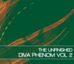 the unfinished diva phenom vol 2