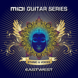 EastWest MIDI Guitar Series Vol. 2 Ethnic & Voices