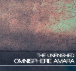 The unfinished omnisphere amara