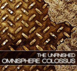 Download The Unfinished Omnisphere Colossus I