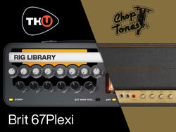 Overloud Choptones Brit 67Plexi TH-U Rig Library